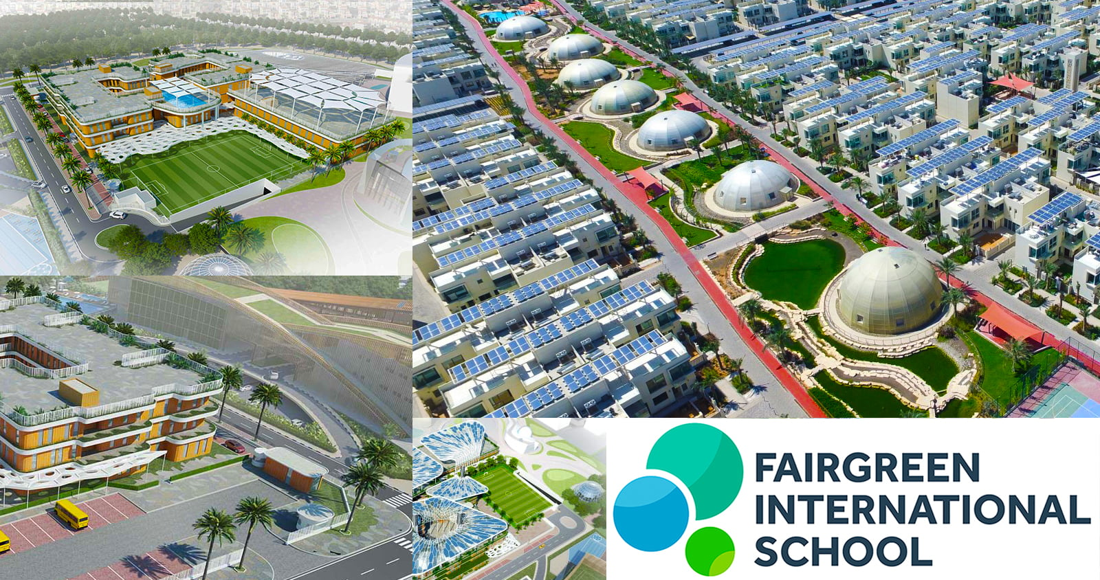 A collection of Images showing Fairgreen International School and The Sustainable City in Dubai