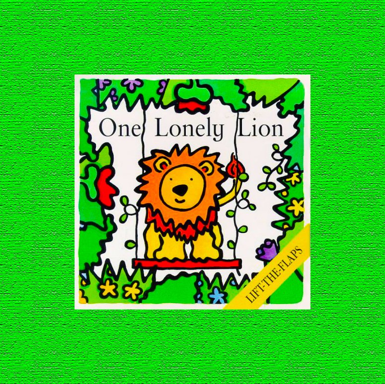 Coronavirus Covid 19 Lockdown and the Power of Reading as a Force for Good.  Top 20 Childhood Books from Schools Revealed. Here we look at One Lonely Lion by Sue Harris.