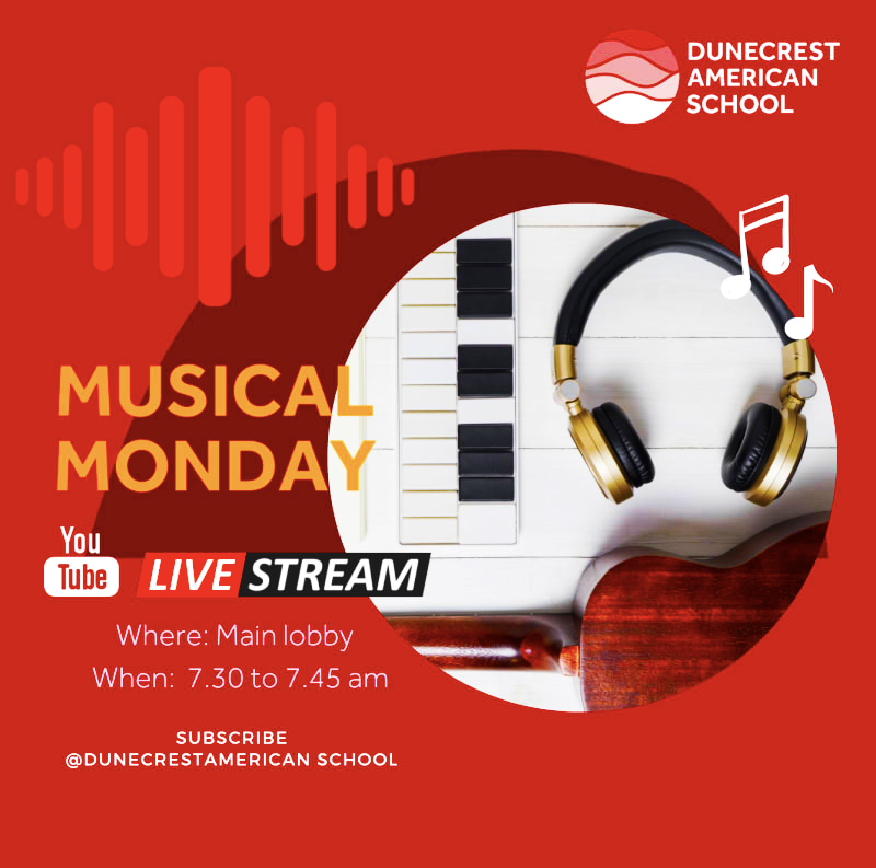 Besuchen Sie die Dunecrest American School in Dubai jeden Montag im Jahr 2021 für ihre musikalischen Montagsveranstaltungen